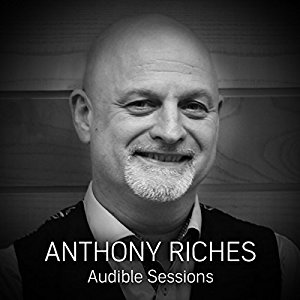 Anthony Riches ! Audible Session