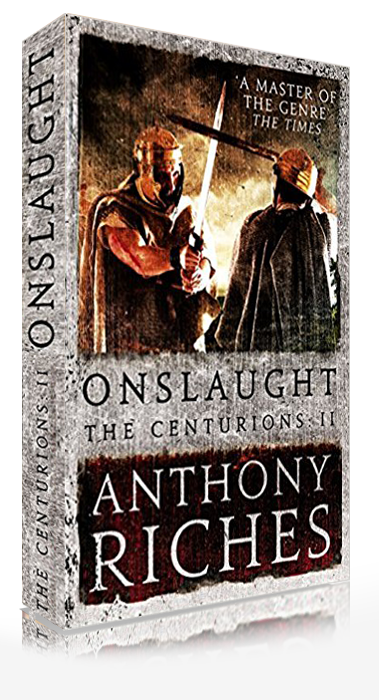 Onslaught: Centurions Series by Anthony Riches